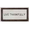 "Face to Face Designs ""Live Thankfully"" Wall Decor"