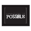 [LOVE TO BE] 'Everything is Possible' Framed Textual Art