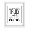 [LOVE TO BE] 'What is Truly Needed' Framed Textual Art