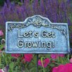 Let's Get Growing Garden Sign - Color: Antique Pewter - Oakland Living Garden Statues and Outdoor Accents