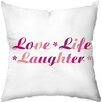 Checkerboard, Ltd Love Life Laughter Throw Pillow