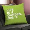 Checkerboard, Ltd Life is a Garden Throw Pillow