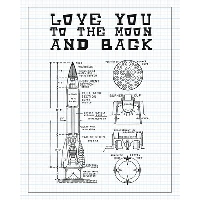 """Love You to the Moon and Back - Sketch Paper Print Size: 14"""" H x 11"""" W x 0.02"""" D"""