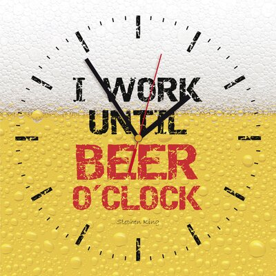 Contento Analoge Wanduhr I Work Until Beer O'Clock