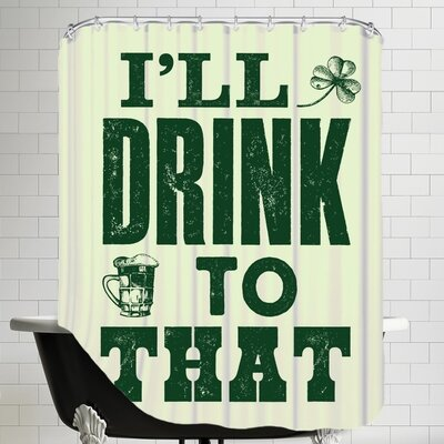 I'll Drink to That Shower Curtain