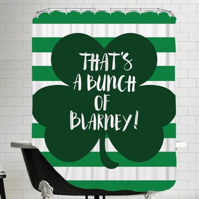 Thats a Bunch of Blarney Shower Curtain