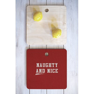 Leah Flores Wood Naughty And Nice Cutting Board Shape: Square