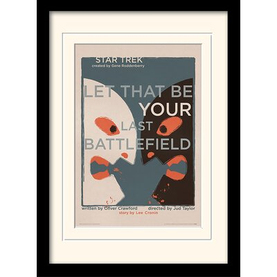 Art Group Let That Be Your Last Battlefield by Star Trek Mounted Framed Vintage Advertisement