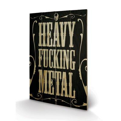 Art Group Heavy Fucking Typography Plaque