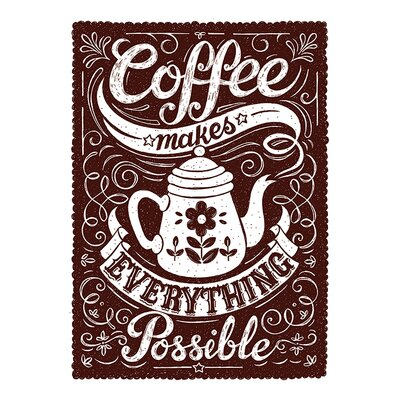 Art Group Snowdon Designs Coffee Makes Everything Possible Typography Canvas Wall Art