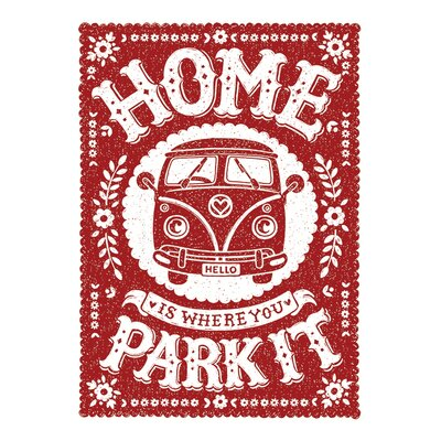 Art Group Snowdon Designs Home Is Where You Park It Typography Canvas Wall Art