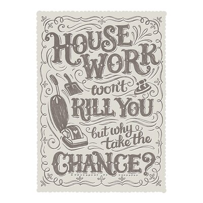 Art Group Housework Won't Kill You by Snowdon Designs Typography Canvas Wall Art