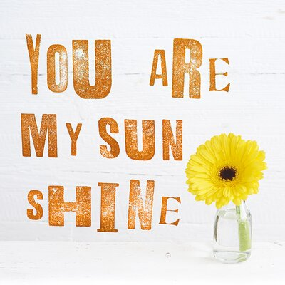 Art Group You Are My Sun Shine by Howard Shooter Typography Canvas Wall Art