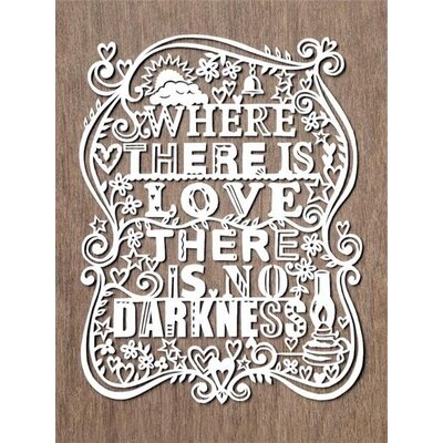 Art Group Where There Is Love There Is No Darkness by Julene Harrison Typography Canvas Wall Art