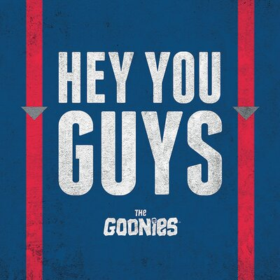 Art Group The Goonies Hey You Guys Typography Canvas Wall Art