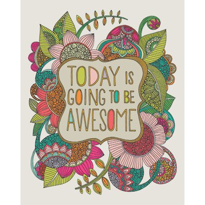 Art Group Valentina Ramos - Today Is Going To Be Awesome Canvas Wall Art