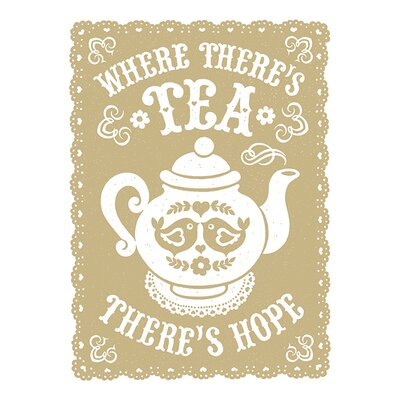 Art Group Snowdon Designs - Where There's Tea There's Hope Canvas Wall Art