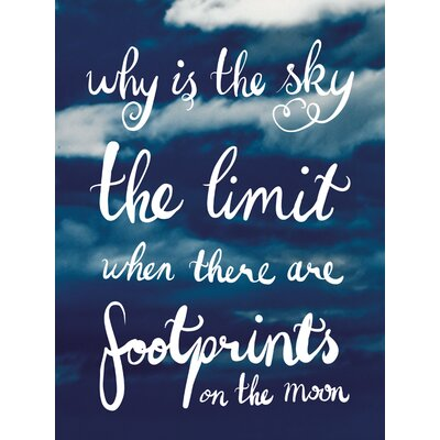 Art Group Why Is The Sky The Limit Anvas Typography Canvas Wall Art