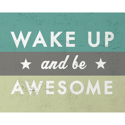 Art Group Go Jump in The Lake - Wake Up and Be Awesome Typography Canvas Wall Art