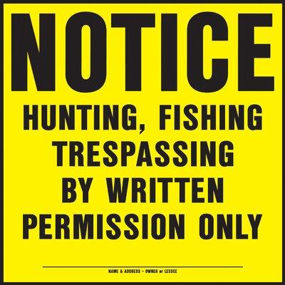 Hy-Ko No Hunting Sign