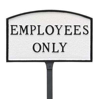 Arch Employees Only Statement Address Plaque Finish: White/Black