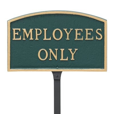 Arch Employees Only Statement Address Plaque Finish: Hunter Green/Gold