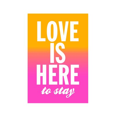 East End Prints 'Love is Here to Stay' by Coni Della Vedova Typography