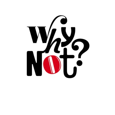 East End Prints 'Why Not?' by Coni Della Vedova Typography