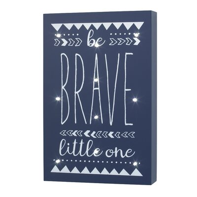 Ebeling Light Up Be Brave Little One Wall Hanging