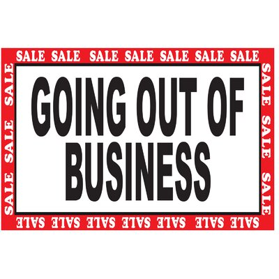 "Going Out of Business Banner Size: 24"" H x 36"" W x 0.18"" D"