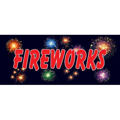 "Fireworks Banner Size: 30"" H x 72"" W x 0.25"" D"