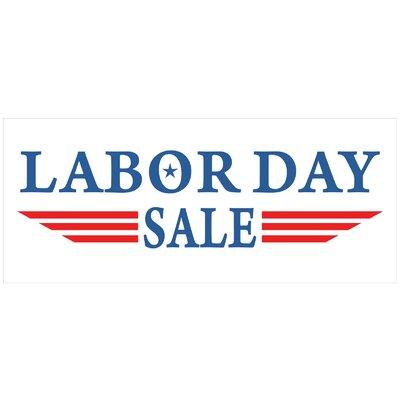 "Labor Day Banner Size: 30"" H x 72"" W x 0.25"" D"