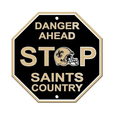 NFL Stop Sign NFL Team: New Orleans Saints