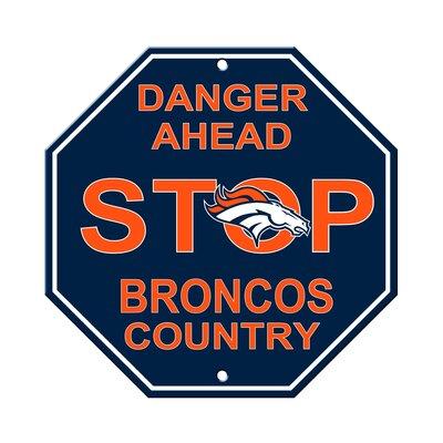 NFL Stop Sign NFL Team: Denver Broncos