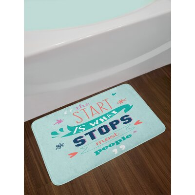 Quotes Encouraging Phrase Notes the Start Is What Stops Most People Is Non-Slip Plush Bath Rug