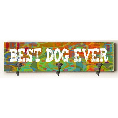 Callum Best Dog Ever Solid Wood Wall Mounted Coat Rack