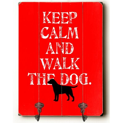 Keep Calm and Walk the Dog Leash Planked Wood Wall Mounted Coat Rack