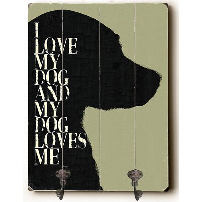 I Love My Dog Planked Wood Wall Mounted Coat Rack