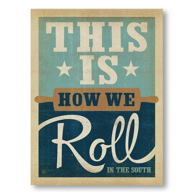 Americanflat How We Roll by Anderson Design Group Typography Wrapped on Canvas