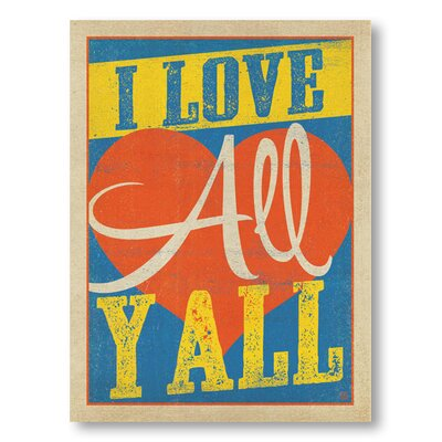 Americanflat I Love All Y'All by Anderson Graphic Art Wrapped on Canvas