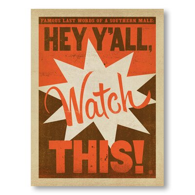 Americanflat Watch This by Anderson Design Group Typography Wrapped on Canvas