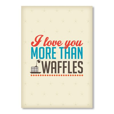 Americanflat Love Waffles by Patricia Pino Typography on Canvas