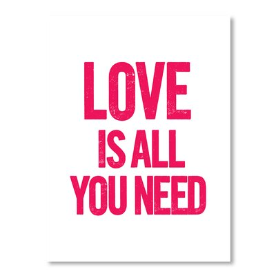 Americanflat Love Is All You Need by Brett Wilson Typography on Canvas
