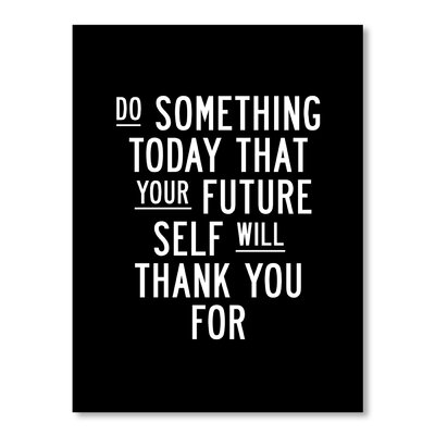 Americanflat Do Something Today by Brett Wilson Typography Wrapped on Canvas