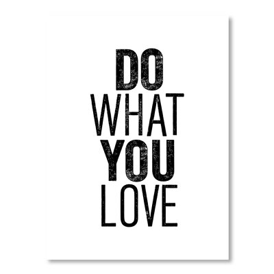 Americanflat Do What You Love by Brett Wilson Typography in White