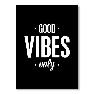 Americanflat Good Vibes Only by Brett Wilson Typography on Canvas