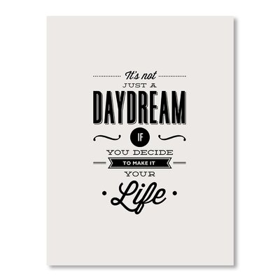Americanflat It's Not Just a Daydream by Brett Wilson Typography Wrapped on Canvas