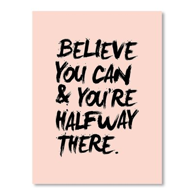 Americanflat Believe You Can by Brett Wilson Typography Wrapped on Canvas