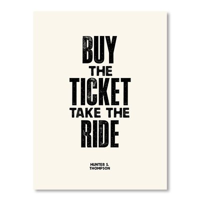 Americanflat Buy the Ticket by Brett Wilson Typography on Canvas
