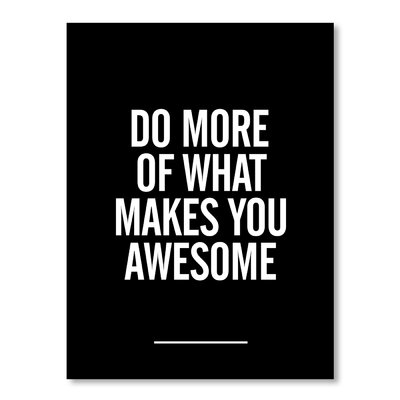 Americanflat What Makes You Awesome by Brett Wilson Print Typography Wrapped on Canvas